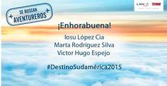 Regalo de Reyes anticipado. Somos uno de los 3 aventureros seleccionados por LAN para #destinosudamerica en 2015.