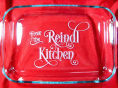 "Personalized 9""x13"" Pyrex Baking Dish, From the Kitchen"