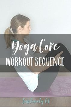 Build a stronger core with this yoga core workout sequence. (includes a free yoga video!) descriptions for modifications are included. Bikram Yoga, Ashtanga Yoga, Zen Yoga, Meditation, Fit Board Workouts, Fun Workouts, Workout Board, Yoga Sequences, Yoga Poses