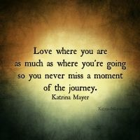Love where you are as much as