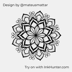 Design by @mateusmattar #inkhunter Mandala Flower Tattoos, Mandala Tattoo Design, Flower Mandala, Tattoo Designs, Mandala Art Lesson, Mandala Drawing, Maching Tattoos, Hand Tattoo, Tattoo Ink