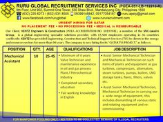 Kentz Qatar Hiring for Oil & Gas/Petrochemical Plant Visit us at: http://www.rururecruitment.com/contact.html Mechanical Assistant  25 to 45 years old Minimum of 4 years Valve Technician and maintenance experience in oil and gas process plant/Petrochemical industry Completed secondary education Fair working knowledge in English