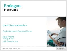 USE IT CLOUD MARKETPLACE, Open Cloud Forum @ Cloud Expo Europe 2014 by OW2 Consortium via slideshare