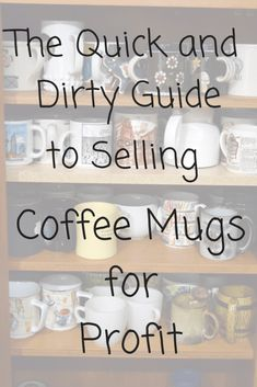 The Quick and Dirty Guide to Selling Coffee Mugs for Profit – The Recycleista ~ Adventures in Thrift store crafts to sell Thrift Store Crafts, Crafts To Sell, Thrift Stores, Diy Crafts, Sharpie Crafts, Online Thrift, Upcycled Crafts, Way To Make Money, Make And Sell
