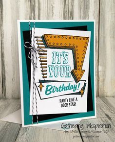 Gathering Inkspiration: Marquee Messages... Happy Birthday