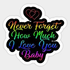 Never forget how much i love you baby - I Love You This Much - Kids T-Shirt Cute Love Quotes, Make Me Happy Quotes, I Love You Baby, Love You So Much, My True Love, My Love, Keep Calm Quotes, Bf Quotes, I Love You Images