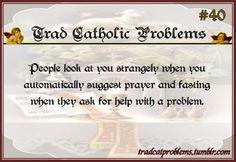 Traditional Catholic Problems