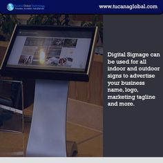 #DigitalSignage can be used for all #indoor and #outdoor signs to #advertise your #business #name, #logo, #marketing tagline and more. #TucanaGlobalTechnology #Manufacturer #HongKong