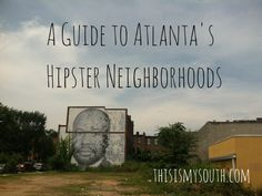 Just as Nashville has become a haven for the young and hip, a recent influx of transplants looking for cheap places to live, as well as great restaurants and markets, have turned Atlanta into hipsterville. It's even been listed as one of the top 35 cities for hipsters by Travel + Leisure, alongside Savannah, New York, …