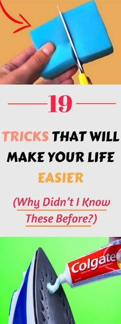 Why Didn't I Know These Before? 19 Tricks That Will Make Your Life Easier!
