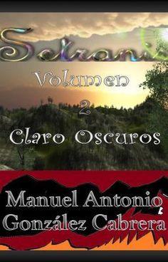 Setranis Volumen 2 Claro Oscuros - ManuelAntonioGonzale
