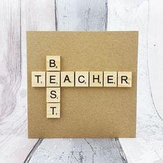 Teacher thank you card Handmade Scrabble teacher card Best Teacher Appreciation Cards, Teacher Thank You Cards, Handmade Thank You Cards, Greeting Cards Handmade, Baby Girl Cards, New Baby Cards, Scrabble Tile Crafts, Card Ideas, Gift Ideas