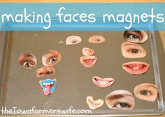 Making Faces Magnets using laminated pictures from magazines.  Repinned by playwithjoy.com. For more pre-k activity pins visit pinterest.com/playwithjoy