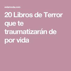 20 Libros de Terror que te traumatizarán de por vida