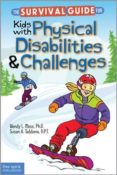 (Free Spirit) This book helps kids succeed in and out of the classroom and confidently handle their physical challenges.