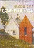 Grandes Ideas Casas Pequeñas