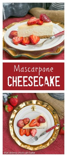 Mascarpone Cheesecake | The most creamy, luscious cheesecake topped with sweetened balsamic strawberries