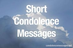 Find here the best simple and short condolence messages. Our top 30 most safe short condolence messages for all occasions shows your support and care. Short Condolence Message, Condolence Messages Father, Bereavement Messages, Condolence Letter, Condolence Greetings, Sympathy Quotes, Sympathy Messages For Cards, Sympathy Words, Greeting Card Sentiments
