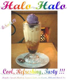 Halo Halo most famous Dessert / refreshering  the Philippines served daily at Mayettes Restaurant in Toronto. Try it !! http://mayettes.ca/