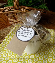 Thanks A Latte gift: Uncommon Thanks A Latte, Pastor Appreciation Month, Teacher Appreciation Gifts, Homemade Gifts, Diy Gifts, Food Gifts, Easy Teacher Gifts, Teacher Stuff, Gifts For Pastors