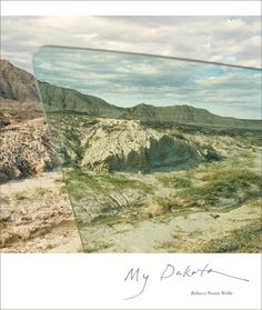Rebecca Norris Web (United States): My Dakota - 2012. Second edition 2017. Rebecca Norris Web is the wife of Alex Webb.