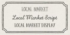 Local Market is a handmade typeface created by Cindy Kinash together with Charles Gibbons and published by Cultivated Mind