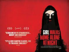 A Girl Walks Home Alone at Night (2014)...A Riveting & Wholly Original Vampire Flick
