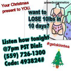 Lose 10lbs in 10days! One pound a day... #getskinntea #christmasgift2U