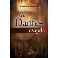 Arnaud Delalande : The Dante Club