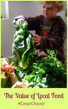 {Cesar Chavez Day} The Value of Sustainable, Local Food #CesarChavez #EatLocal #CSA #SustainableFood