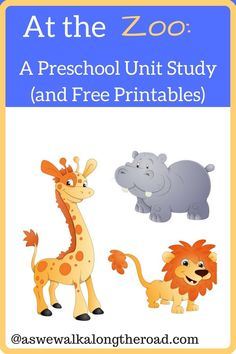 A zoo animals unit study for preschool; includes a booklist, activities, crafts, snacks, and more