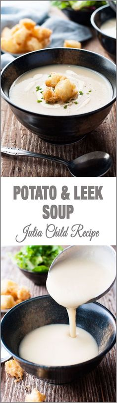 French Potato and Leek Soup (Julia Child Recipe) - Learn how easy it is to make this classic French soup!