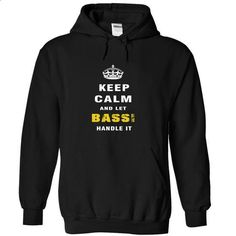 Keep Calm and Let BASSI Handle It - tshirt design #hoodie upcycle #turtleneck sweater