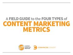 A new ebook from Jay Baer, Convince & Convert, and the Content Marketing Institute: A Field Guide to the Four Types of Content Marketing Metrics is a playbook for measuring content marketing effectively Marketing Automation, The Marketing, Inbound Marketing, Content Marketing, Marketing Technology, Social Media Roi, Social Media Analytics, Tutoring Business, Marketing Institute