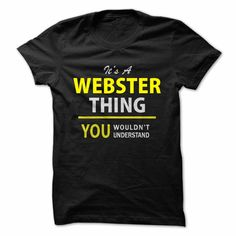 Its A WEBSTER thing, you ... #Personalized #Tshirt #nameTshirt