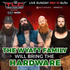 WWE TLC 2015: The Wyatt Family (Bray Wyatt, Luke Harper, Erick Rowan & Braun Strowman) will bring the hardware.
