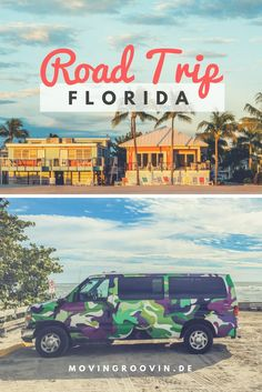 Im Campervan durch Florida reisen - eine Woche führt mit mein Road Trip durch Florida: Miami, Cape Canaveral, Key West, Sanibel, Clearwater Beach, uvm.