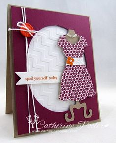 This Dress Form die is so much fun!  http://catherinepooler.com/2013/04/stampin-up-dress-form/