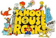 School House Rock....loved it!