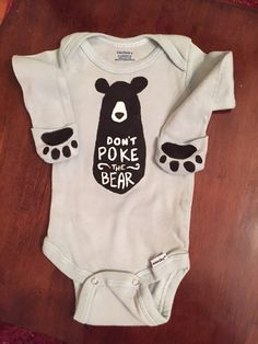 Don't Poke the Bear Onesie by TheCheekyB on Etsy