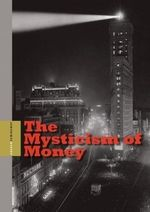 Andrew Hemingway The Mysticism of Money