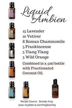 "Liquid Ambien doTerra Essential Oils! To order Essential Oils, go to: mydoterra.com/oliveyouwhole and click ""join"" in the top right corner!"
