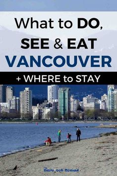 What to do see and eat in Vancouver + Where to Stay. Your guide to the best Vancouver activities, attractions, places to stay and restaurants. Vancouver Vacation, Vancouver Travel, Vancouver Island, Vancouver Food, Visit Vancouver, Banff, British Columbia, Columbia Travel, Vancouver Activities