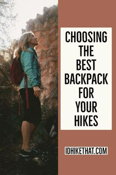 Choosing the Best Backpack for your Hikes Best Hiking Backpacks, Cool Backpacks, Backpacking Tent, Go Camping, Hiking Tips, Hiking Gear, Trekking Outfit, Hiking Training, Hiking Quotes