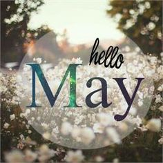 80 Hello May Quotes And Sayings To Bring In The Wonderful, colorful and warm month. Enjoy these quotes for a new month and love another great may! Days Of Week, Days And Months, May Days, Months In A Year, 12 Months, Hello May Quotes, May Month Quotes, Neuer Monat, Welcome May