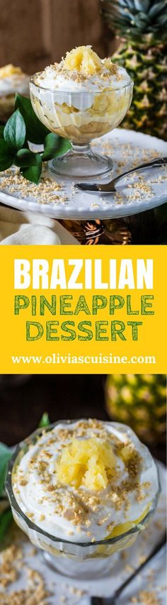 Brazilian Pineapple Dessert | http://www.oliviascuisine.com | Easy, delicious and tropical. What could be better than that? And don't worry. You get to make this all year round, since it's made with canned pineapples!