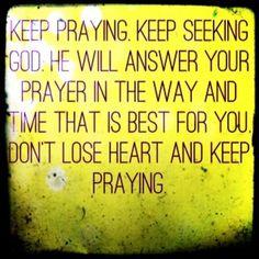 Keep praying!!!