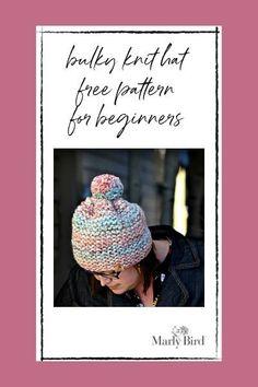 beginner bulky knit hat pattern by Marly Bird Beginner Knitting Patterns, Knitting For Beginners, Learn How To Knit, How To Start Knitting, Knitting Books, Baby Knitting, Knitted Hats, Crochet Hats, Cool Patterns