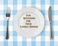What will you talk with your kids about tonight over dinner? Here are some ideas!