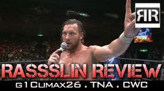 Rassslin Review: Pro Wrestling News - G1Climax26, Billy Corgan, TNA, CWC